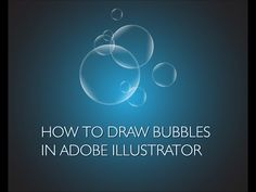 Adobe Illustrator - how to draw bubbles - YouTube