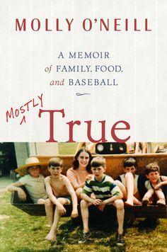 Mostly True: A Memoir of Family, Food, and Baseball on Scribd