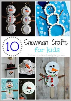 10 Snowman Crafts for Kids | Great ideas for Winter crafts for preschoolers and kids of all ages! | From iheartcraftythings.com