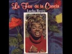Lucha Reyes - Mi última canción