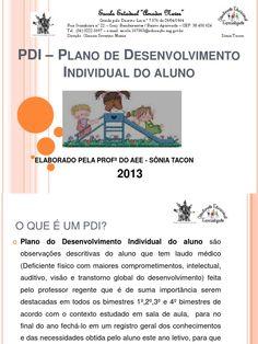 PDI – Plano de Desenvolvimento Individual do aluno - Free download as PDF File (.pdf), Text File (.txt) or view presentation slides online.