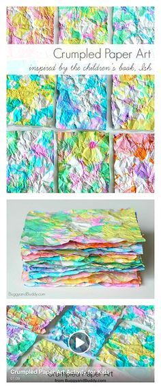Crumpled paper art activity for kids inspired by the children's book, Ish. Super fun process art project for all ages. Use the colorful paper for collages, notes, gift wrapping, and more!