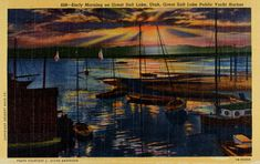 Early morning on Great Salt Lake, Utah, Great Salt Lake public yacht harbor : Free Download, Borrow, and Streaming : Internet Archive Newberry Library, Salt Lake City, Early Morning, Vintage Postcards, The Borrowers, Utah, Archive, Public, Internet
