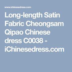 Long-length Satin Fabric Cheongsam Qipao Chinese dress C0038 - iChinesedress.com