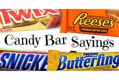 Need to do some sweet talking? Here's a list of candy bar sayings organized by brand. Attach one of these cute and clever messages to your treat of choice.