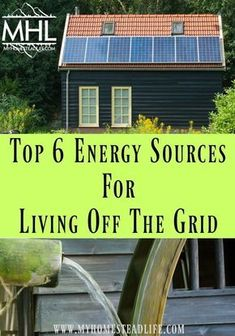 Top 6 Energy Sources for Living Off The Grid - My Homestead Life - - There are other viable energy sources out there that may suit your needs. Here are our Top 6 Energy Sources when Living Off The Grid. Renewable Energy Projects, Renewable Sources Of Energy, Solar Projects, What Is Renewable Energy, Wind Of Change, Solar Panel Installation, Solar Panels, The Plan, Permaculture
