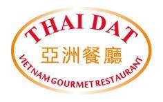 THAIDAT - VIETNAM GOURMET RESTAURANT
