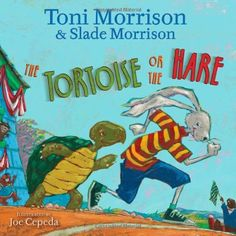 """Lee """"The Tortoise or the Hare"""" por Toni Morrison disponible en Rakuten Kobo. In the well-known tale of """"The Tortoise and the Hare,"""" everyone remembers that """"slow and steady wins the race""""—or does i. Picture Tree, Children's Picture Books, Hare & Tortoise, Boomerang Books, Genre Study, Animal Tails, Toni Morrison, Children's Literature, Storytelling"""