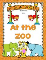 $ All New and Revised! At the Zoo: Grades K-1. Students will learn all about the animals at the zoo through reading and writing activities that differentiated at 3 levels.