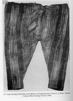Mamluk pants (sirwal or salvar).