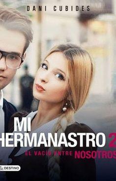 Mi Hermanastro, el vacío entre nosotros © (Clandestino) |adelantos| - Tun tun tuuuuun #wattpad #teen-fiction
