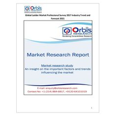 "Latest niche market research study on ""Global Ladder Market Professional Survey 2017 Industry Trend and Forecast 2021"" published at Orbisresearch.com 2017-2021 World Ladder Industry Professional Survey Report  @ http://orbisresearch.com/reports/index/global-ladder-market-professional-survey-2017-industry-trend-and-forecast-2021 ."