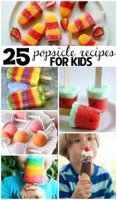 25 Popsicle Recipes that Kids Will Love this Summer! - Crafty Morning