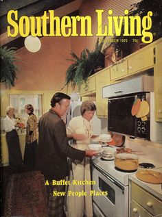 Southern Living magazine, the good old way it USED to be.....miss that.  November 1975