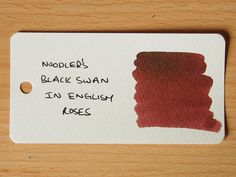 Noodler's Black Swan in English Roses - Ink Review by the Stationary Journey