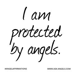 """""""I am protected by angels."""" ✧ ❁ ✽ ॐ ✽ ❁ ✧  #angelaffirmations"""