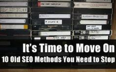 Ch. 15- SEO. Article from Search Engine Watch describes 10 old SEO methods everyone needs to stop using.