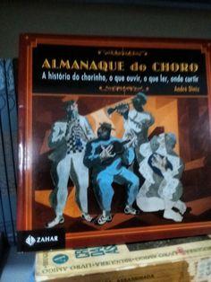 Almanaque do choro -André Diniz  https://www.dalianegra.com.br/almanaque-do-choro
