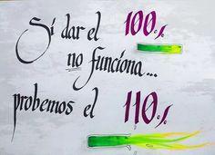 86/366 - Si dar el 100% no funciona... probemos el 110% #cita #frase #caligrafia #dandolotodo #superacionpersonal