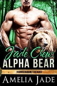 Warrior Woman Winmill: Jade Crew, Alpha Bear. (Ridgeback Bears #1) by Amelia Jade. My Review