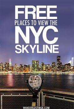 Looking for the best views in New York City? 12 free viewpoints of the Manhattan skyline that you'll want to see on your trip to New York City! #travel #NewYorkCIty #NYC #Manhattan #NewYork