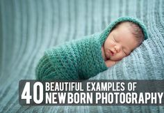 Post image of 40 Beautiful Examples of New Born Photography