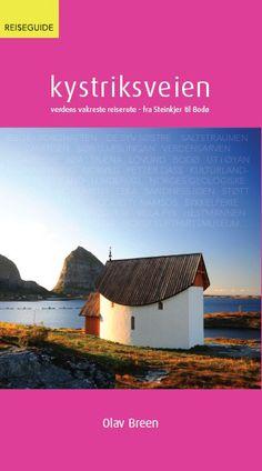 Reiseguiden Kystriksveien av Olav Breen. Kom ut sommeren 2013. Du kan bestille den på www.kystriksveien.no #kystriksveien #Nordland #Trøndelag #Helgeland #Namdalen