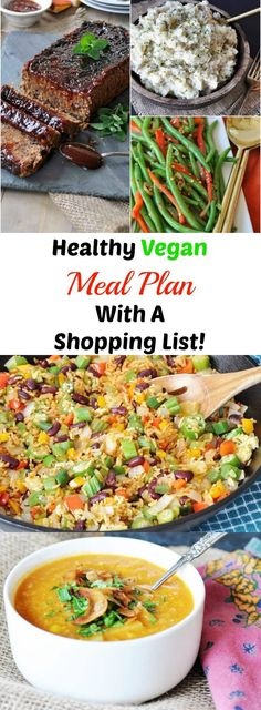 A healthy vegan weekly meal plan with a shopping list! This will help you eat healthier and smarter, while making your life easier.