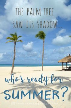 The palm tree saw its shadow. Who's ready for summer? Palm Tree Quotes, Beach Humor, Tree Saw, Beach Please, Beach Quotes, Sun Quotes, Ocean Quotes, Summer Quotes, Ocean Sayings