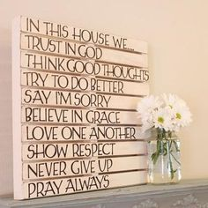 I want to do this for the house, but do one for the boys bathroom as well so they can see it in the mirror every morning. Any suggestions on phrases to add to that board?