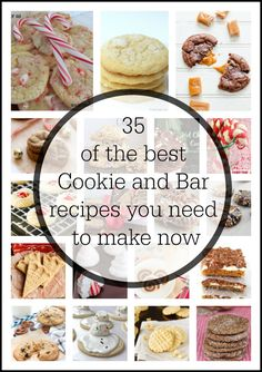 35 of the best Cookie and Bar recipes you need to make now