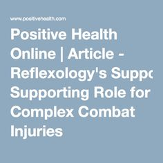 Positive Health Online | Article - Reflexology's Supporting Role for Complex Combat Injuries