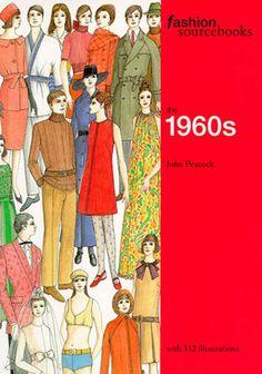 John Peacock - Fashion Sourcebooks: the 1960s
