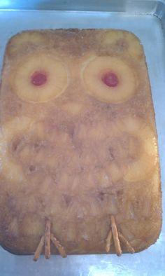 Terri's Owl Birthday cake, pineapple upside down cake.