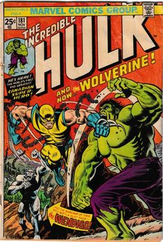 Wolverine Vs The Hulk. The second part of my three-arc proposal would be a film simply titled Wolverine Vs the Hulk. Marvel Wolverine, Marvel Comics, Star Comics, Marvel Comic Books, Marvel Heroes, Hulk Poster, Comic Poster, Movie Posters, Logan