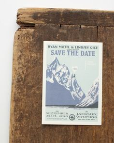 To keep with the theme of their Jackson Hole wedding, this couple took old Grand Teton National Park posters and shrunk them down digitally into save-the-dates.