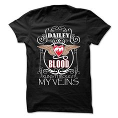 Cool DAILEY - Blood runs through my veins T-Shirts