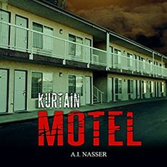 Book Lovers Life: Audiobook Review: Kurtain Motel by A.I. Nasser!