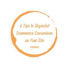 6 Tips to Skyrocket Ecommerce Conversions on Your Site Entrepreneur Inspiration, Entrepreneur Quotes, Business Entrepreneur, Business Marketing, Business Tips, Online Business, Wedding Men, Read More, Ecommerce
