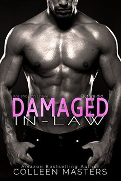 Damaged In-Law by Colleen Masters