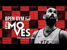 In this episode of Open Gym, a blockbuster trade confronts the team while they're on the road in Atlanta. Jonas Valanciunas, CJ Miles and Delon Wright are se. Marc Gasol, Raptors, Memphis, Atlanta, Gym, Youtube, Gym Room