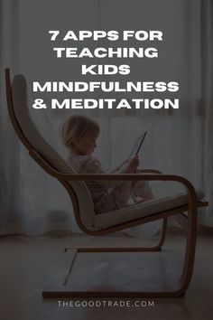 Show your kids how to meditate // The Good Trade // #meditation #kids #teachingtheyouth #mentalhealth