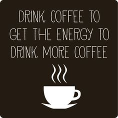 This is our mantra every morning! What's your coffee mantra? #Coffee #Quote #MrCoffee