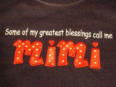 Hearing my grandkids call me Mimi: Priceless! <3