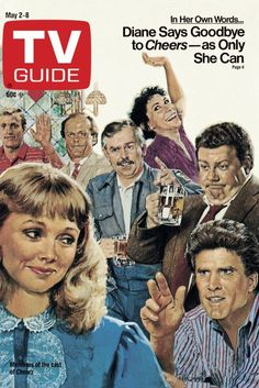 TV Guide May 2, 1987 - Woody Harrelson, Kelsey Grammer, John Ratzenberger, Rhea Perlman, George Wendt, Shelley Long and Ted Danson of Cheers. Illustration by ?