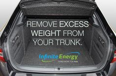You know how you throw things in the trunk of your car and then forget about them? Us, too. But for every one hundred pounds in there, gas costs increase by two percent. #junkinthetrunk #InfiniteEnergy #DoingMoreForYou