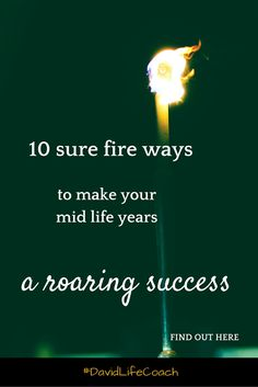 Make Your Mid Life years a roaring success .. Here's How. Refreshed Blog Post #lifecoaching