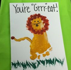 Here's a simple Father's Day craft Dad will love. Make a yellow footprint and fingerpaint on a brown mane and details to make a lion. Ad...