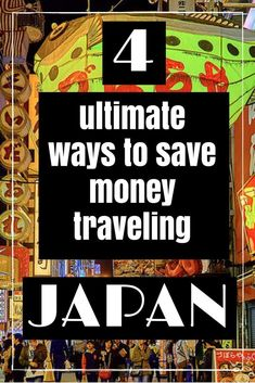 4 Ultimate Ways to Save Money Traveling Japan. Click the pin to read the post from www.flirtingwiththeglobe.com #JapanTravelBudget
