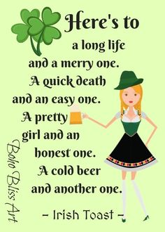 Here's to a long life and a merry one ...Irish Toast Ireland: Irish Blessing, Proverbs & Toasts #IrelandToast #IrishBlessing #IrishProverbs #IrishToasts